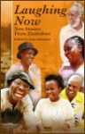 Laughing Now: Stories from Zimbabwe - Edited by Irene Staunton