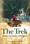 The Trek and Other Stories by Lawrence Hoba