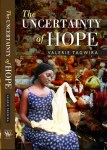 The Uncertainty of Hope by Valerie Tagwira