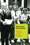 Unpopular Sovereignty: Rhodesian Independence and African Decolonization by Luise White